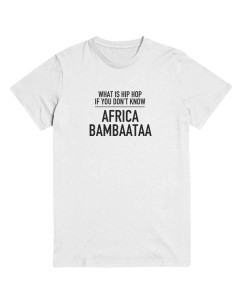 What is Hip Hop if you don´t know Africa Bambaataa