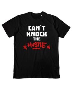 Can´t Knock The Hustle T-Shirt Men